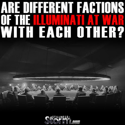 Are Different Factions of the Illuminati at War with Each Other?  Are%2BDifferent%2BFactions%2B%2Bof%2Bthe%2BIlluminati%2Bat%2BWar%2B%2Bwith%2BOne%2BAnother%253F