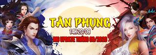 Kiếm Thế Hỏa Phụng | Phiên Bản 2.0 | Máy Chủ Mới OPEN 14H 20/09 Slg