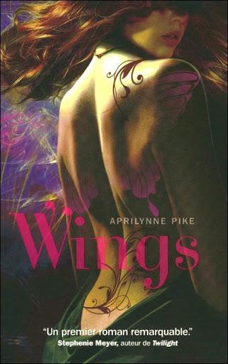 Tome 1 : Wings (Ailes) de Aprilynne Pike Wings