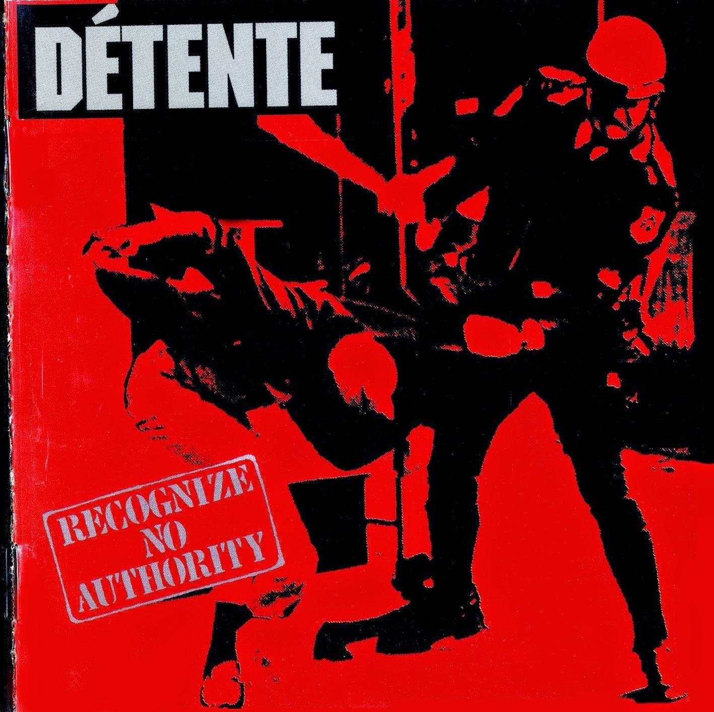 DETENTE Recognize No Authority (1986) Thrash USA Front