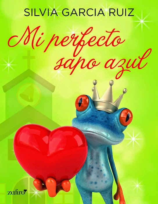 Mi perfecto sapo azul – Los hermanos Lowell 01, Silvia García Ruiz (Rom) Unademagiaporfavor-LIBRO-Mi-perfecto-sapo-azul-Silvia-Garcia-Ruiz-portada
