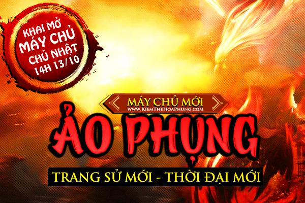 KiemTheHoaPhung.com - Ra mắt máy chủ mới 14H 13/10 - Trải nghiệm đột phá mới tại Phiên Bản Mới 1