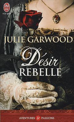 garwood - Désir rebelle de Julie Garwood D%25C3%25A9sir%2Brebelle