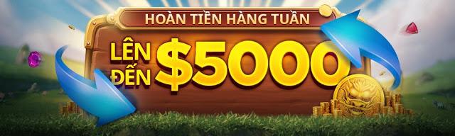 Hoàn trả khi chơi thua game đến 5000$ mỗi tuần DSBSDBSD