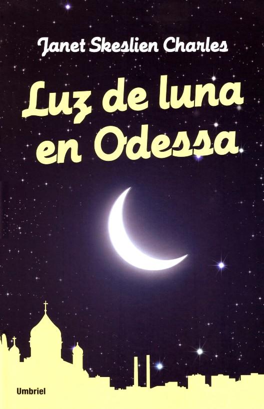 Luz de luna en Odessa - Janet Skeslien Charles M36797-5