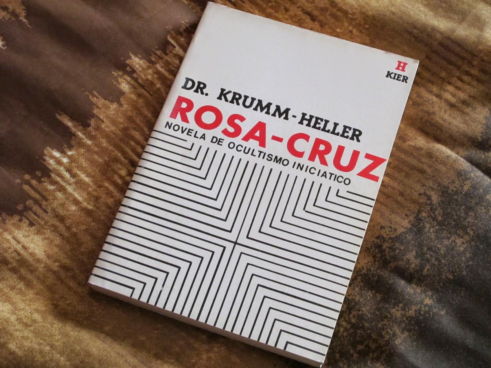 ROSA-CRUZ Novela de Ocultismo Iniciático del Dr. Krumm Heller (Maestro Huiracocha) IMG_0404