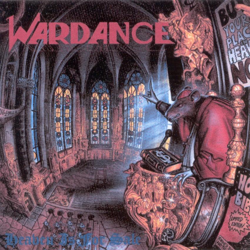 WARDANCE Heaven Is For Sale (1990) Wardance