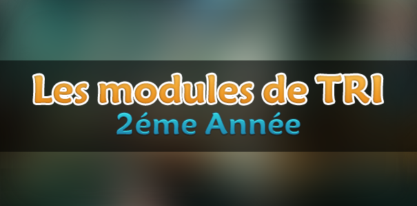 Tout les modules TRI 1ere annee et 2eme annee 4