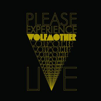 último disco escuchado - Página 9 Wolfmother_-_please_experience_wolfmother_live