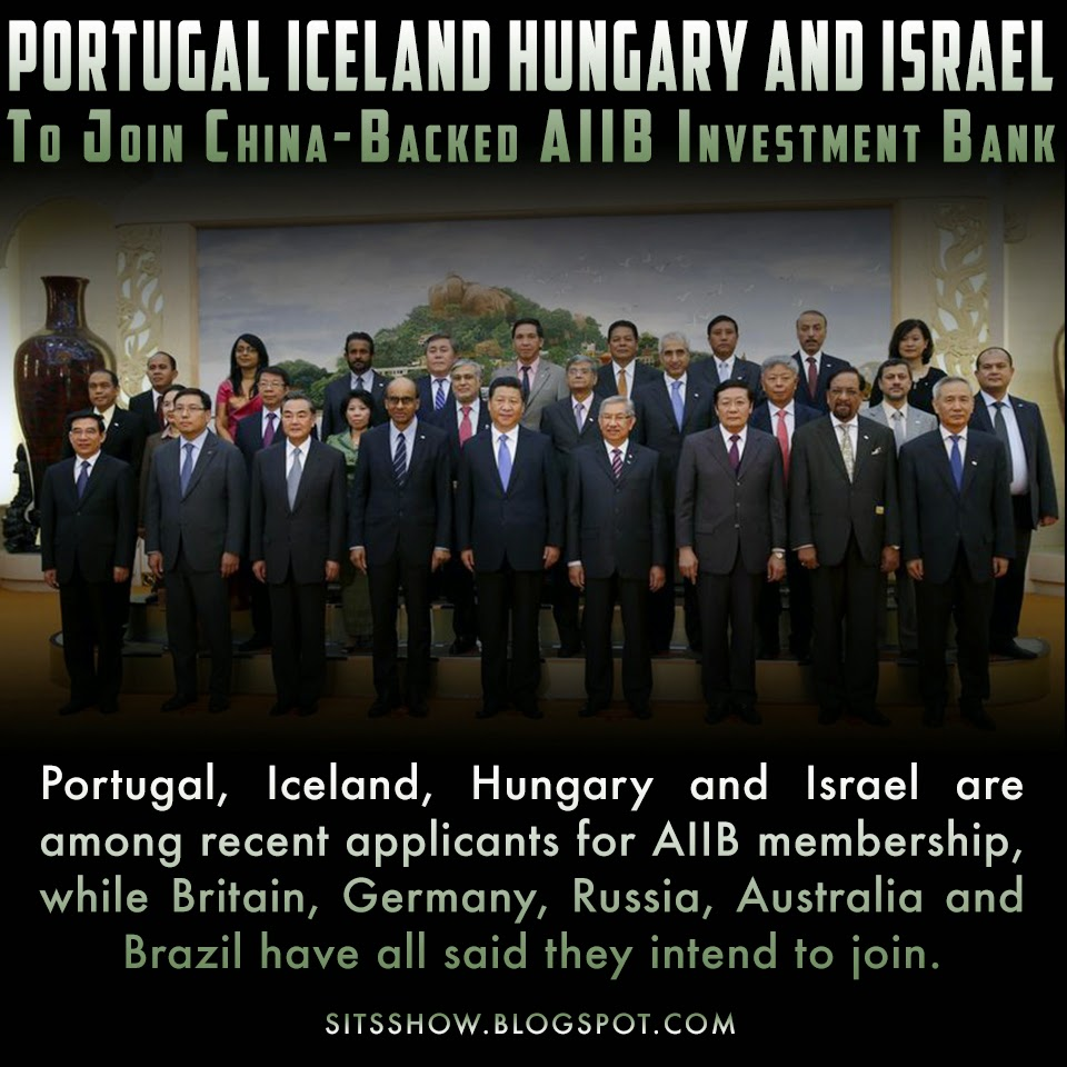 Portugal, Iceland, Hungary and Israel to join China-backed AIIB investment bank  Israel%2C%2BHungary%2C%2BIceland%2C%2BPortual%2BAIIB%2BMEME