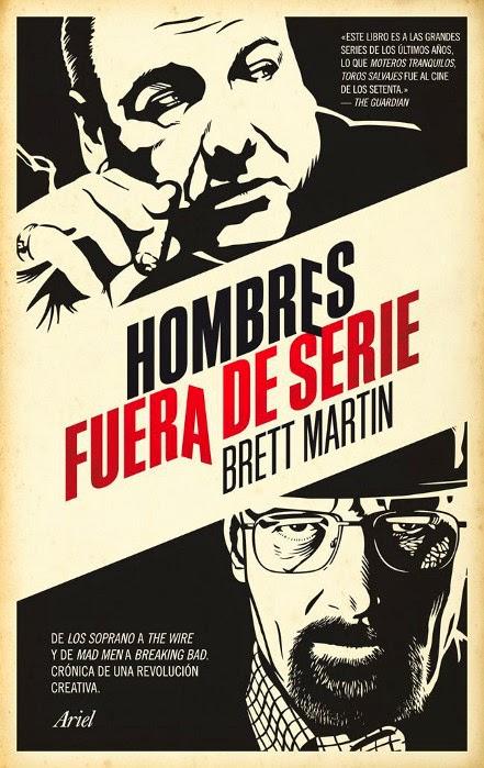 Literatura de Serie B  Unademagiaporfavor-libro-mayo-2014-ariel-hombres-fuera-de-serie-brett-martin-portada