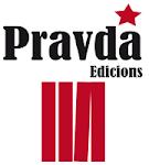 Proyecto pravda; el blog y la editorial Edicions