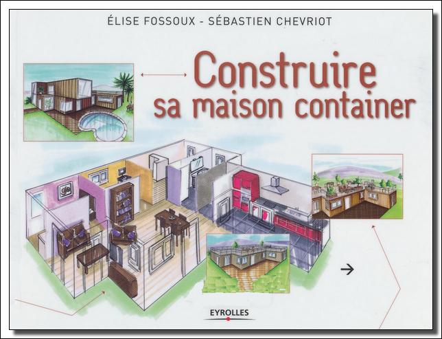 """livre """"Construire Sa Maison Container"""" ConstruireMaisonContainerEYRO"""