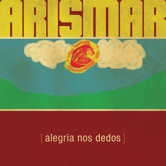Arismar do Espírito Santo - Alegria nos Dedos (2012) Arismaralegrianosdedos