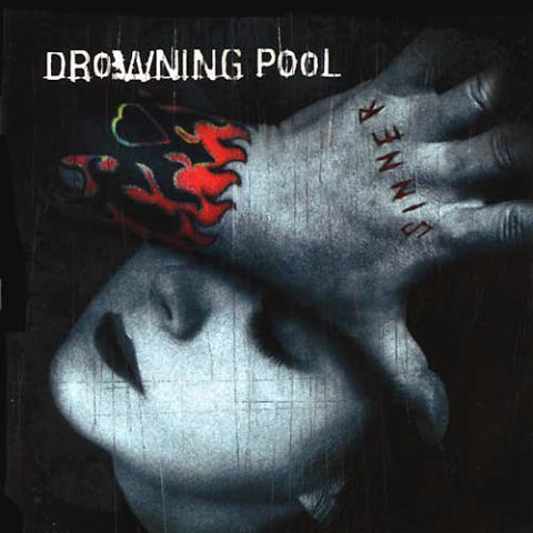Les meilleurs enregistrements hors classique Drowning_pool___sinner.jpg_480_480_0_64000_0_1_0