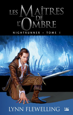 [Flewelling, Lynn] Nightunner - Tome 1: Les Maîtres de l'Ombre 1101-nightrunner1
