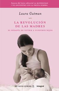 La revolución de las madres, Laura Gutman La-revolucion-de-las-madres