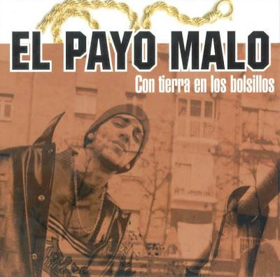 La Mala Rodríguez - Página 2 El_Payo_Malo-Con_Tierra_En_Los_Bolsillos-%5B2001%5D