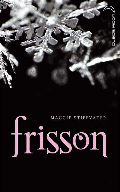 Frisson de Maggie Stiefvater 9782012019058