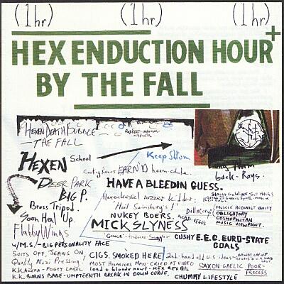 [rock] Les années 80 : l'âge post-moderne - Page 2 Fall-hex-82