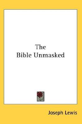 La Bible Démasquée Par Jospeh Lewis Bible.unmasked