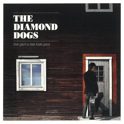 The Diamond Dogs - Página 6 Diamond%2BDogs%2B-%2BThe%2BGrit%2BAnd%2BThe%2BVery%2BSoul