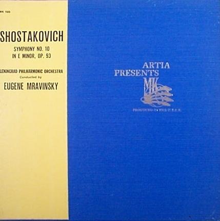 Ecoute comparée - Chostakovitch - Symphonie n°10 Mravinsky