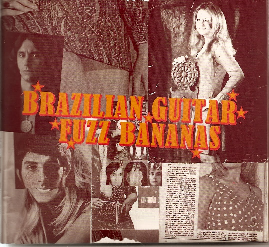 Tropicália: a brazilian revolution in sound Fuzz