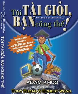 Tôi tài giỏi, bạn cũng thế! – Adam Khoo (Có bản quyền) Hinhbiatoitaigioibancungthe