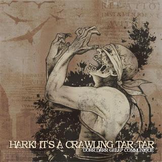 Hark! It's A Crawling Tar-Tar - Dorr Darr Gelap Communique Hark_cover1