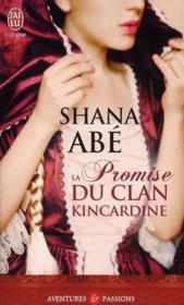 [Abé, Shana] La promise du Clan Kincardine Livre12