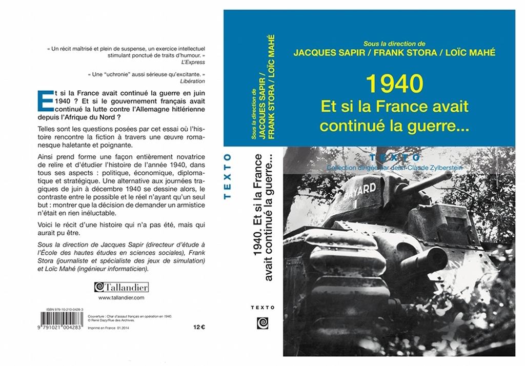 Uchronie: 1940 : Et si la France avait continué la guerre… Tome1_poche