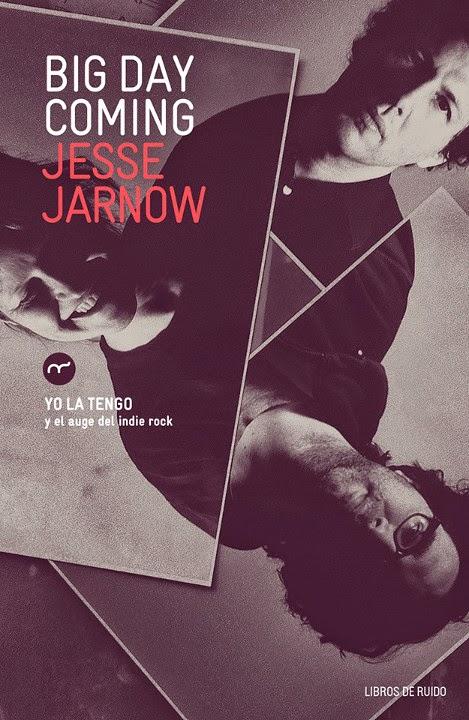 ¿AHORA ESCUCHAS...? (7) - Página 4 Unademagiaporfavor-LIBRO-Big-Day-Coming-Yo-La-Tengo-y-el-auge-del-indie-rock-Jesse-Jarnow-portada