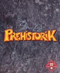 Prehistorik Prehistorik