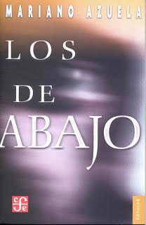 """""""Los de abajo"""" - novela del escritor mexicano Mariano Azuela - año 1916 - en formatos pdf y epub Los-de-abajo"""