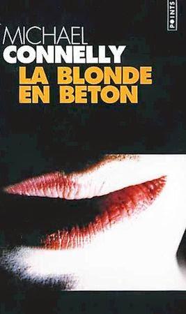 [Connelly, Michael] Harry Bosch - Tome 3: La blonde en béton 46049312_p