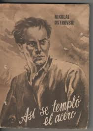 Así se templó el acero-Nikolai Ostrovski AsiNikolai