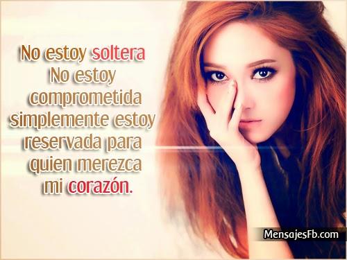 FRASES, PENSAMIENTOS,REFLEXIONES... - Página 39 Frases-para-mujer-soltera