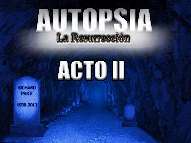 [RPG Maker XP] Autopsia La Resurrección - Acto I y Acto II Autopsia%2Bresurreccion%2Bacto%2BII