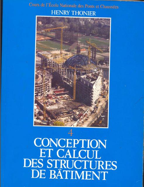 Toute la collection de Henry Thonier [Conception et calcul des structures de bâtiment] TOM4