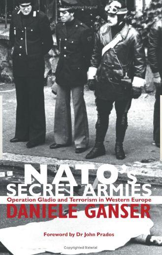 Chiến dịch Gladio: Những đạo quân khủng bố bí mật của NATO tại Tây Âu NATO