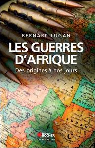Bernard LUGAN: ses ouvrages sur l'Afrique Les%2Bguerres%2Bd%2527Afrique