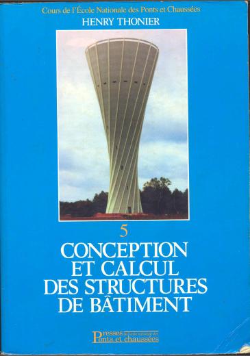 Toute la collection de Henry Thonier [Conception et calcul des structures de bâtiment] TOM5