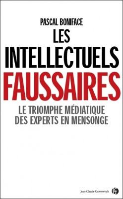 fourest - Caroline Fourest ou la nouvelle BHL Les-intellectuels-faussaires-205775-250-400