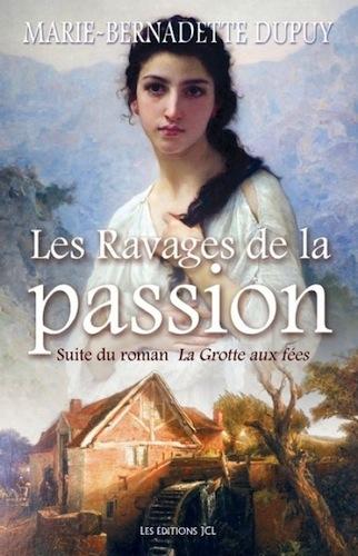 [Dupuy, Marie-Bernadette] Famille Roy - Tome 5: Les ravages de la passion Les-ravages-de-la-passion-85653