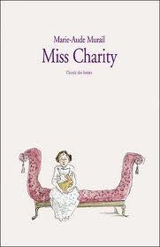 MISS CHARITY de Marie Aude Murail Images