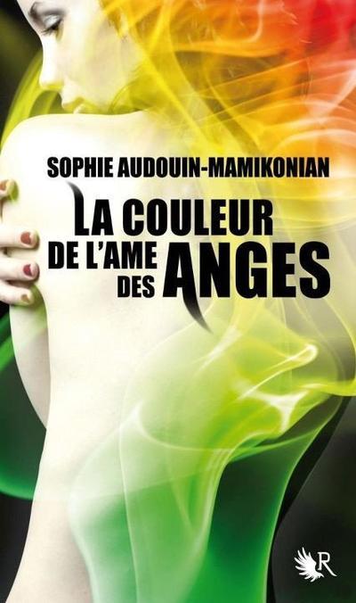 [Saga] La Couleur de l'Âme des Anges  La_couleur_de_l_a_me_des_anges