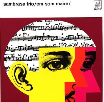 ¿AHORA ESCUCHAS...? (3) - Página 2 Atriocg01-sambrasa-trio-em-som-maior