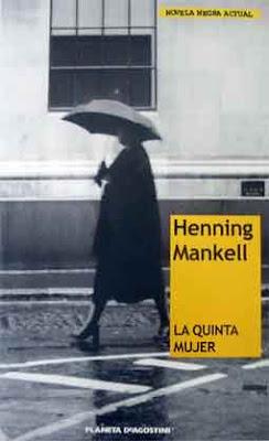 novelas negras - ¿RECOMENDACIONES DE NOVELAS NEGRAS?. La-quinta-mujer---Henning-M