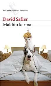 """##""""Maldito karma"""", de David Safier Karma"""